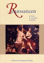 Renæssancen (Renæssancestudier, nr. 2)
