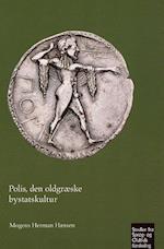 Polis - den oldgræske bystatskultur (Studier fra sprog- og oldtidsforskning, nr. 342)