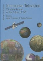 Interactive Television (Media and Cultural Studies, nr. 1)