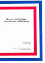 Genres Et Rhetorique Des Discours Mediatiques Aby Jeanne Strunck, Inger Lassen and Torben Vestergaard