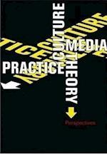 Culture, Media, Theory, Practice (Media & cultural studies, nr. 3)