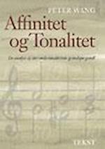 Affinitet og tonalitet - en analyse af dur-mols-tonalitetens grundspørgsmål