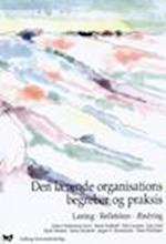 Den lærende organisations begreber og praksis - Læring. Refleksion. Ændring
