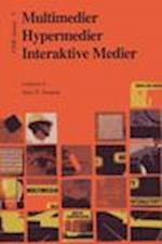 Multimedier, hypermedier, interaktive medier