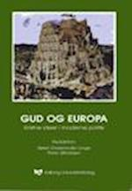 Gud og Europa - kristne ideer i moderne politik