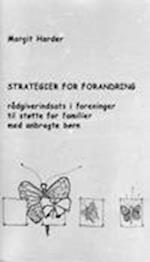 Strategier for forandring - rådgiverindsats i foreninger til støtte for familier med anbragte børn