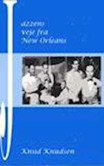 Jazzens veje fra New Orleans