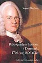 Bibliografiens historie i Danmark, 1700- og 1800-tallet