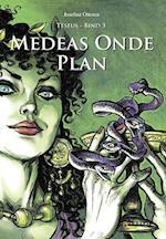 Medeas onde plan (Prins Teseus, nr. 3)