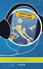 Jason's dad scores a goal E-lydbog
