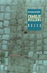 Charlie Nielsens rejse af Flemming Røgilds