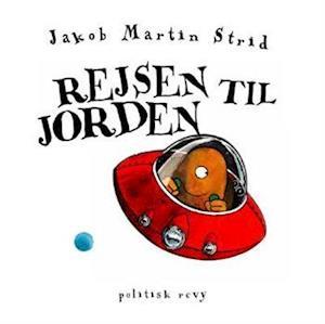 Bog, indbundet Rejsen til jorden af Jakob Martin Strid