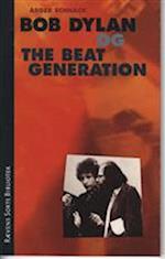 Bob Dylan og the beat generation (Rævens sorte bibliotek, nr. 77)