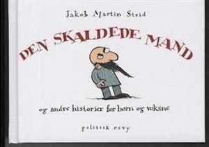 Bog indbundet Den skaldede mand af Jakob Martin Strid