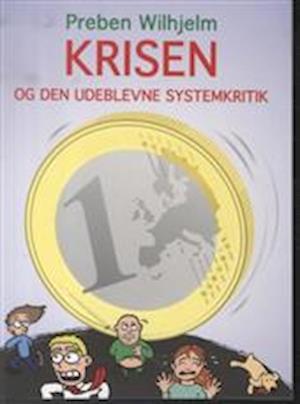 Krisen og den udeblevne systemkritik