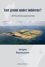 Fast grund under fødderne? af Jørgen Rasmussen