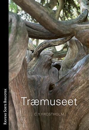 c. y. frostholm – Træmuseet på saxo.com