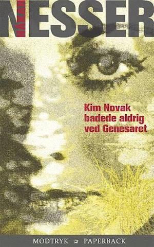 Bog, hæftet Kim Novak badede aldrig ved Genesaret af Håkan Nesser