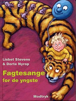 Bog, indbundet Fagtesange for de yngste af Lisbet Stevens Dorte Nyrop