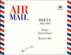 Bog hæftet Air mail af Robert Bly Tomas Tranströmer