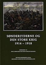 Sønderjyderne og den store krig 1914-1918 (Skrifter udgivet af Historisk Samfund for Sønderjylland, nr. 96)