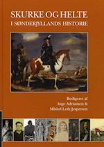 Skurke og helte i Sønderjyllands historie