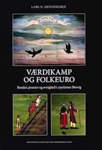 Værdikamp og folkeuro (Skrifter udgivet af Historisk Samfund for Sønderjylland, nr. 111)