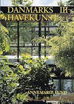 Danmarks havekunst. 1945-2002