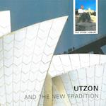 Utzon and the new tradition (The Utzon library)