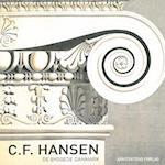 C.F. Hansen (De byggede Danmark)