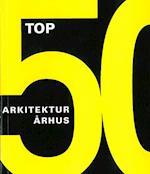 Top 50 - arkitektur Århus