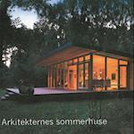 Arkitekternes sommerhuse af Kim Dirckinck-Holmfeld