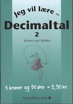 Jeg vil lære decimaltal 2 (Jeg vil lære)