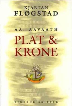 Bog, ukendt format Plat og krone af Kjartan Fløgstad