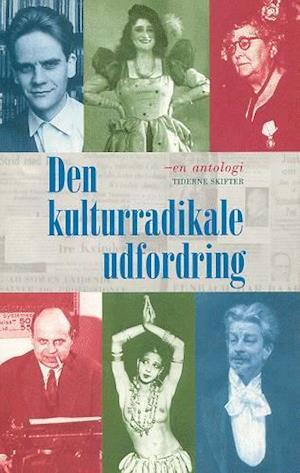 Bog hæftet Den kulturradikale udfordring af Klaus Rifbjerg