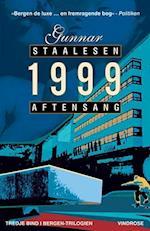 1999 aftensang (Bergen-trilogien, nr. 3)