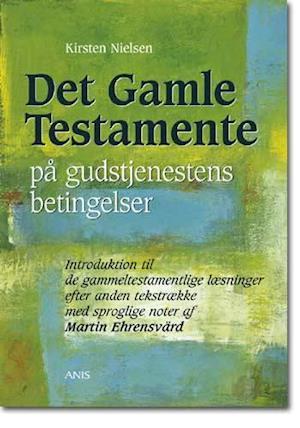 Det Gamle Testamente på gudstjenestens betingelser. Introduktion til de gammeltestamentlige læsninger efter anden tekstrække