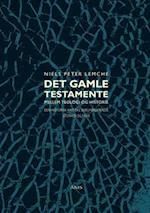 Det Gamle Testamente mellem teologi og historie