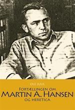 Fortællingen om Martin A. Hansen og Heretica af Ole Juul