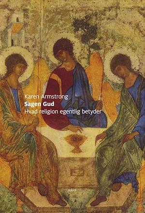 Bog hæftet Sagen gud - hvad religion egentlig betyder af Karen Armstrong