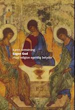 Sagen gud - hvad religion egentlig betyder