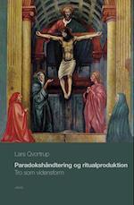 Paradokshåndtering og ritualproduktion