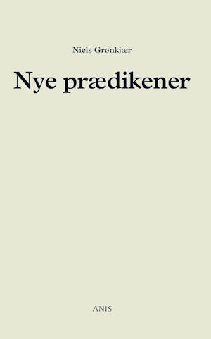 Nye prædikener af Niels Grønkjær