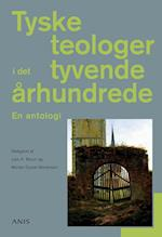 Tyske teologer i det tyvende århundrede - en antologi