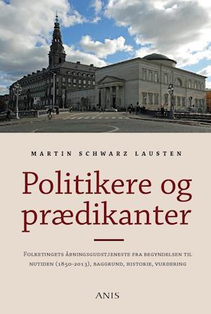 Politikere og prædikanter af Martin Schwarz Lausten