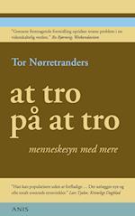 At tro på at tro af Tor Nørretranders
