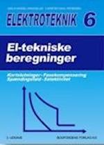Elektroteknik 6: : El-tekniske beregninger Kortslutninger, fasekompensering