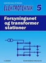 Elektroteknik 5, Forsyningsnet og transformerstationer