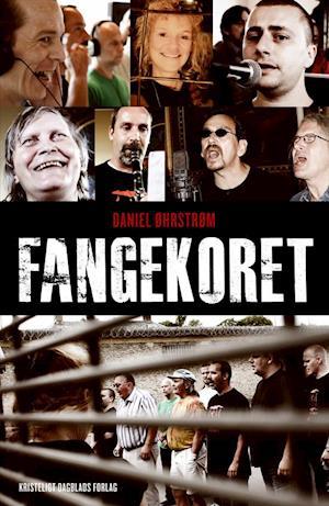 Bog, hæftet Fangekoret af Daniel Øhrstrøm