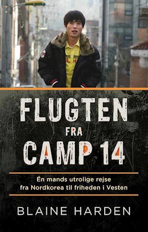 Bog, hæftet Flugten fra Camp 14 af Blaine Harden